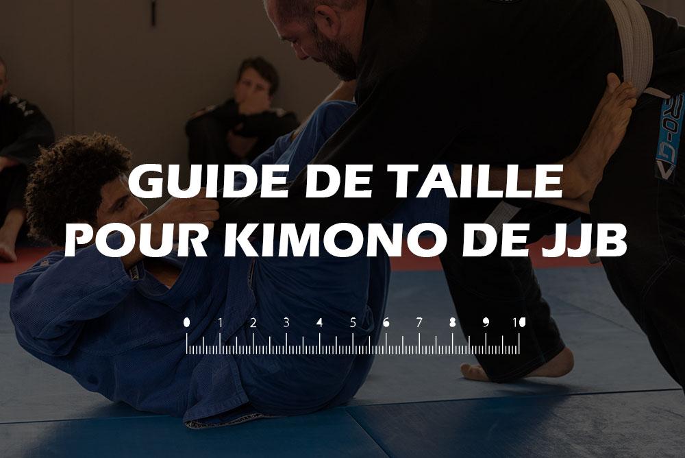 Guide taille kimono JJB   On vous conseille sur le choix de la taille de votre kimono de JJB