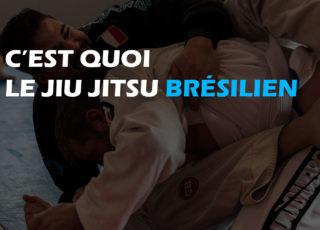 C'est quoi le Jujitsu Bresilien