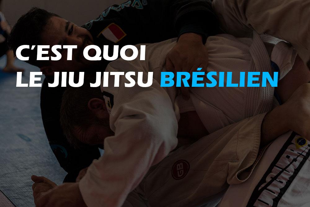 Decouvrez c'est quoi le jujitsu bresilien