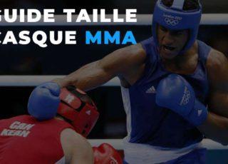 Guide taille casque MMA | Conseils sur le choix de la taille de votre casque de MMA