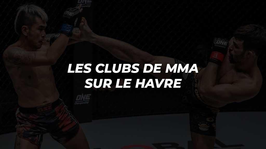 MMA Le Havre | Les clubs de MMA où s'entraîner sur Le Havre