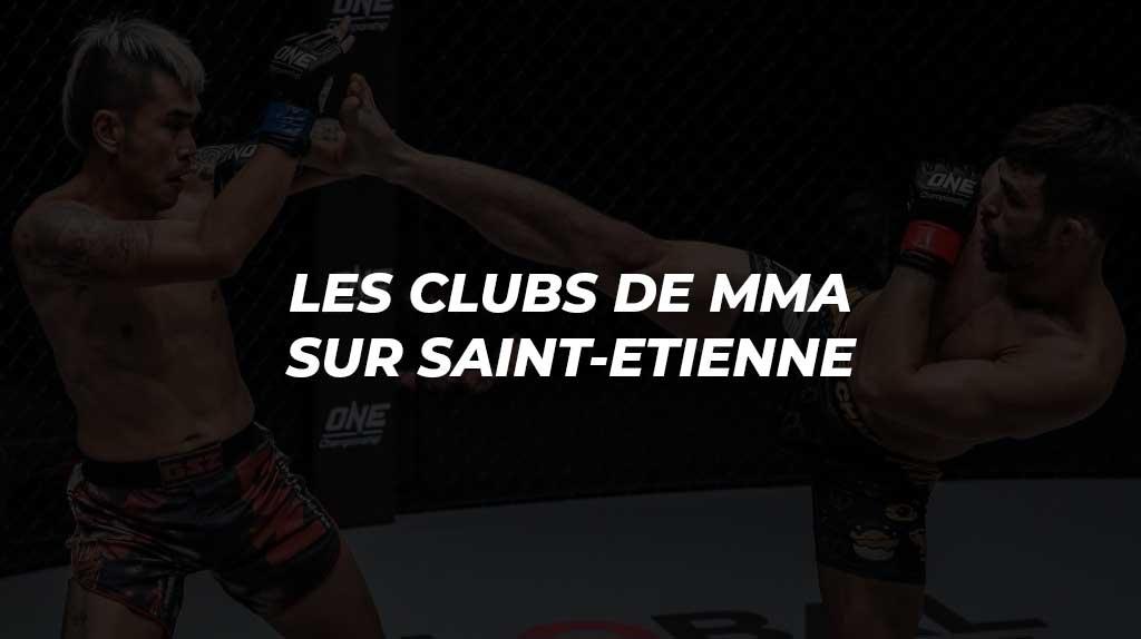 MMA Saint-Étienne | Les clubs de MMA où s'entraîner à Saint-Étienne